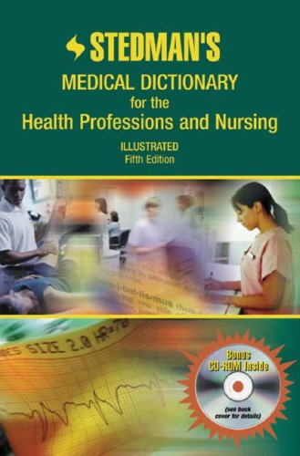 Stedman's Medical Dictionary for the Health Professions and Nursing, Fifth Edition (CNSA Endorsed Version): PDA CD-ROM P