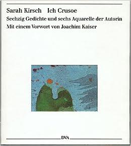 Ich Crusoe Sechzig Gedichte Sarah Kirsch 9783421067050