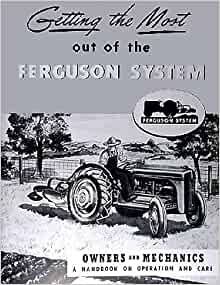 ford    ferguson system reprint owners