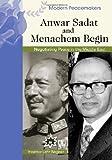 Anwar Sadat and Menachem Begin, Heather Lehr Wagner, 0791090000