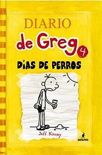 Diario de greg 4: dias de perros. Ebook par Kinney