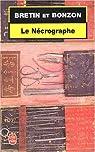Le Nécrographe par Bretin