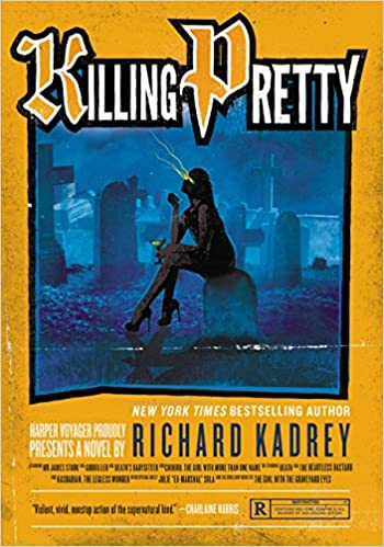 A Sandman Slim Novel Killing Pretty