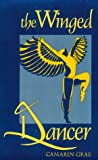 img - for The Winged Dancer (Naiad Press) book / textbook / text book