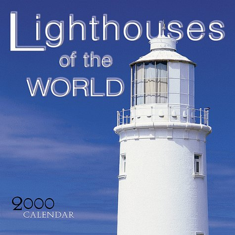 Lighthouses of the World 2000 Calendar by Browntrout Publishers