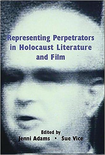 Representing Perpetrators In Holocaust Literature And Film por Jenni Adams epub