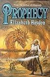 Prophecy, Elizabeth Haydon, 0312867514