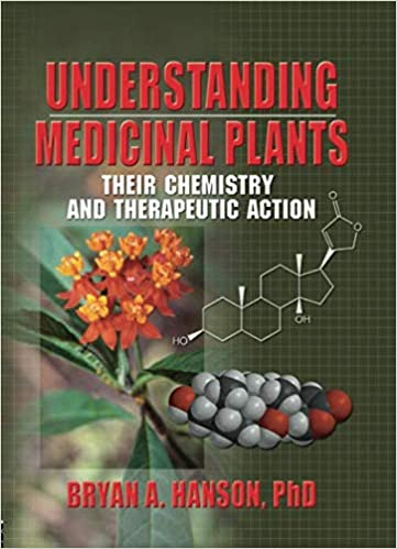 Understanding Medicinal Plants: 9780789015525: Medicine & Health