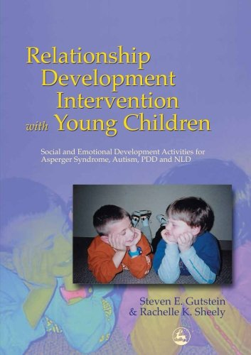 - Relationship Development Intervention with Young Children: Social and Emotional Development Activities for Asperger Syndrome, Autism, PDD and NLD