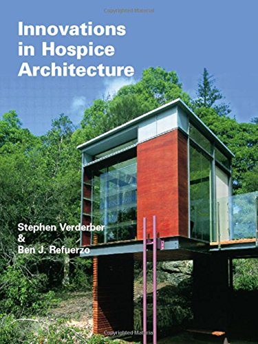 Innovations in Hospice Architecture by Taylor & Francis