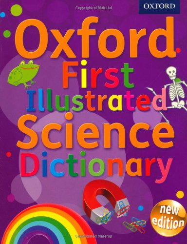 [B.o.o.k] Oxford First Illustrated Science Dictionary RAR