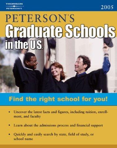 DecisionGuides Grad Sch in US 2005 (Peterson's Graduate Schools in the Us)