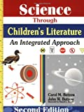 Science Through Children's Literature, Carol M. Butzow and John W. Butzow, 1563086514