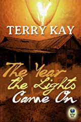 The Year the Lights Came On Kindle Edition