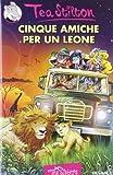Cinque amiche per un leone