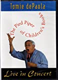 Tomie DePaola Live in Concert (The Pied Piper of Children's Books)