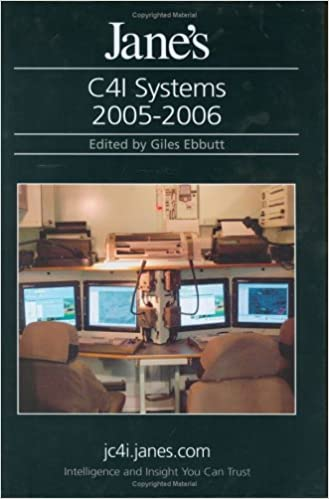 Read Jane's C41 Systems 2005-06 (Jane's C4isr and Mission and Systems) PDF, azw (Kindle), ePub