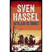 Batalhão de Choque: Edição em português (Série guerra Sven Hassel)