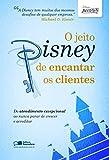 capa de O Jeito Disney de Encantar os Clientes
