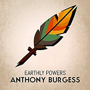 Earthly Powers Audiobook