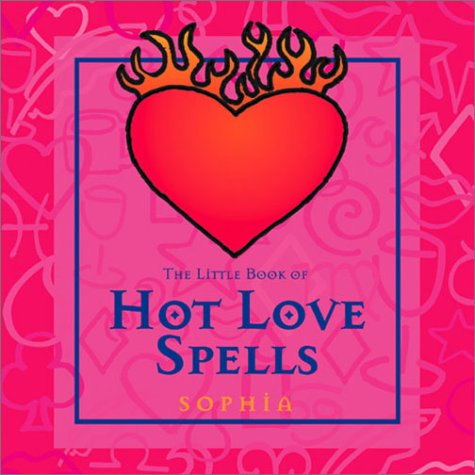 The Little Book Of Hot Love Spells PDF