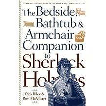 The Bedside, Bathtub & Armchair Companion to Sherlock Holmes (Bedside, Bathtub & Armchair Companions)