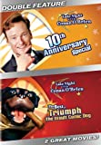 Late Night With Conan O'Brien: 10th Anniversary Special/The Best of Triumph the Insult Comic Dog
