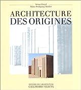 Architecture des origines