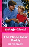 The Nine-Dollar Daddy by Day Leclaire front cover