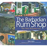 The Barbadian Rum Shop: The Other Watering Hole
