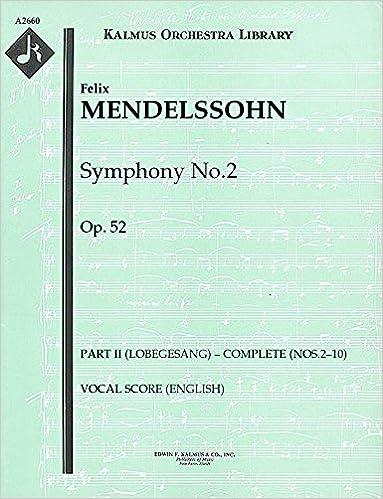 Symphony No.2, Op.52 (Part II (Lobegesang) – complete