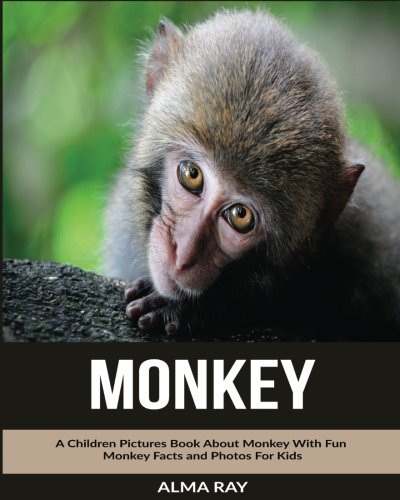 Download Monkey: A Children Pictures Book About Monkey With Fun Monkey Facts and Photos For Kids pdf epub