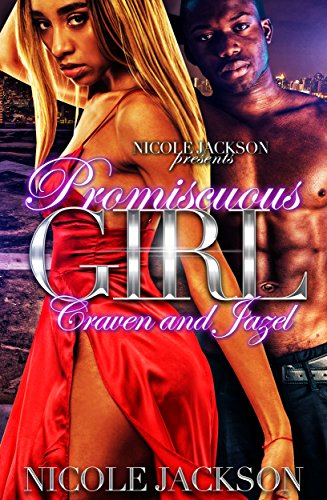 - Promiscuous Girl: Craven and Jazel