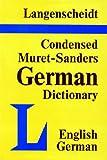 img - for Langenscheidt's Condensed Muret-Sanders English-German Dictionary book / textbook / text book