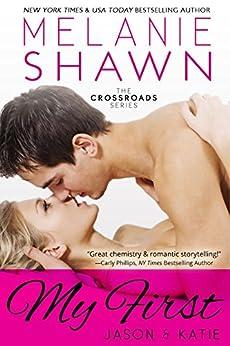My First - Jason & Katie (Crossroads, Book 1) by [Shawn, Melanie]
