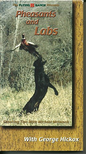 (Upland Hunting Vol. 2 Pheasants and Labs)