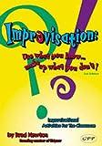 Improvisation, Bradley R. Newton, 0910707316