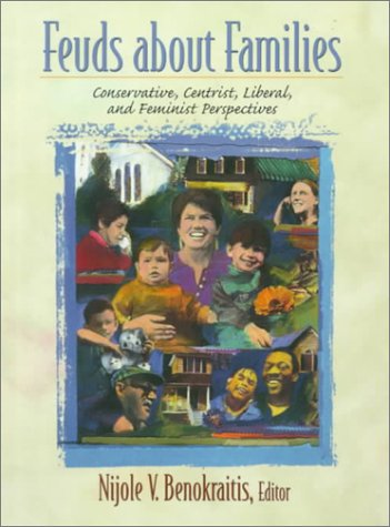 Feuds about Families: Conservative, Centrist, Liberal, and Feminist Perspectives by Pearson