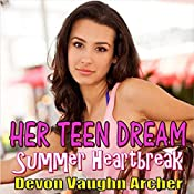 Summer Heartbreak: Her Teen Dream, Book 2 | Devon Vaughn Archer