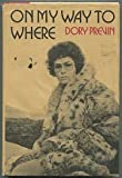 img - for On my way to where by Dory Previn (1971-01-01) book / textbook / text book