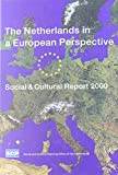 Netherlands in a European Perspective 9789037700626