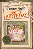 Happy Birthday to Someone Special, Pam Brown, Juliette Clarke, 1850159319