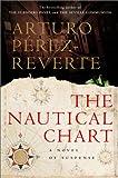 The Nautical Chart, Arturo Pérez-Reverte, 0151005346