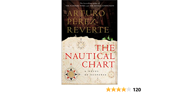 The Nautical Chart 9780151005345 Pérez Reverte Arturo Peden Margaret Sayers Books