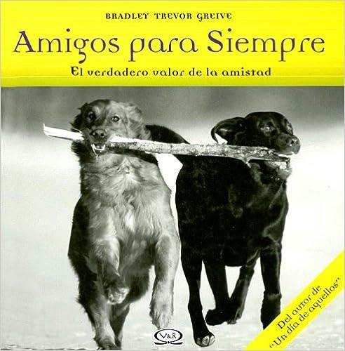 AMIGOS PARA SIEMPRE  (TAPA DURA)