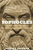 #4: Sophocles: A Study of His Theater in Its Political and Social Context