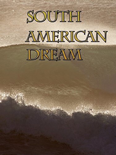 South American Dream