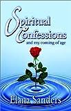 Spiritual Confessions, Elana Sanders, 1591132843