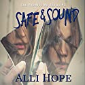 Safe and Sound: Promise Me Series, Book 1 Audiobook by Alli Hope Narrated by Abigail Hope Endsley