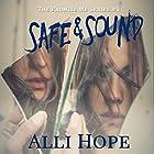 Safe and Sound: Promise Me Series, Book 1 Hörbuch von Alli Hope Gesprochen von: Abigail Hope Endsley